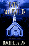 Fatal Accusation (Windy Ridge Legal Thriller Book 2)