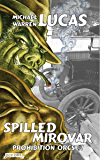 Spilled Mirovar (Prohibition Orcs Book 1)