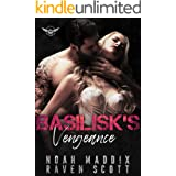 Basilisk's Vengeance (Black Diamond Rattlers MC Book 3)