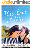 This Love of Mine (A Mirror Lake Novel Book 2)
