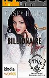 Melody Anne's Billionaire Universe: The Billionaire Dame (Kindle Worlds Novella)