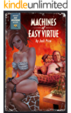 Machines of Easy Virtue: A Red Bourbon Mystery (The Red Bourbon Mysteries Book 1)