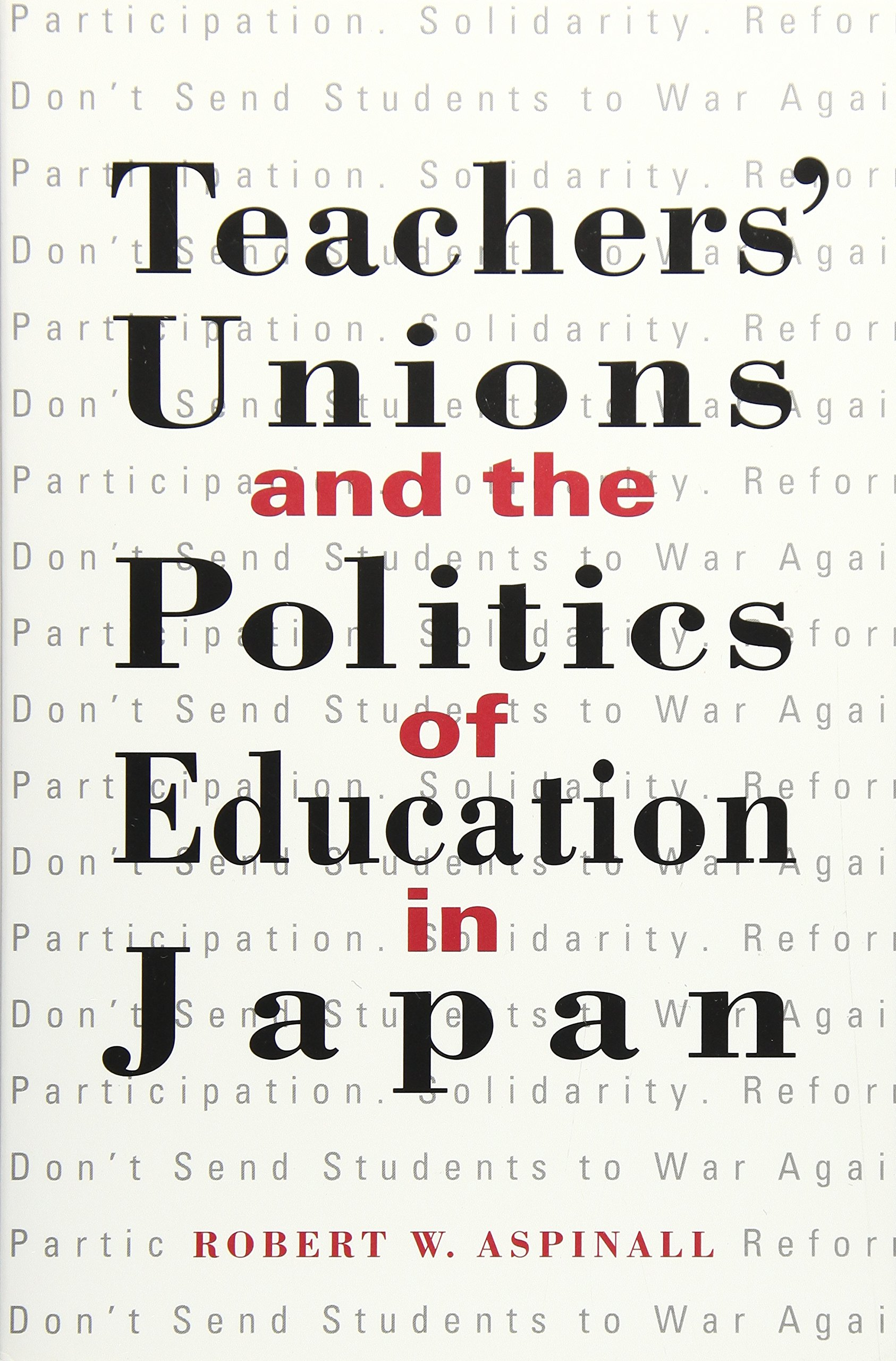 Teachers' Unions and the Politics of Education in Japan (SUNY series in Japan in Transition) PDF