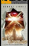 Ever Upward (The Excelsior Journey Book 2)