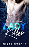 Lady Killer (Tangled Desires Book 2)
