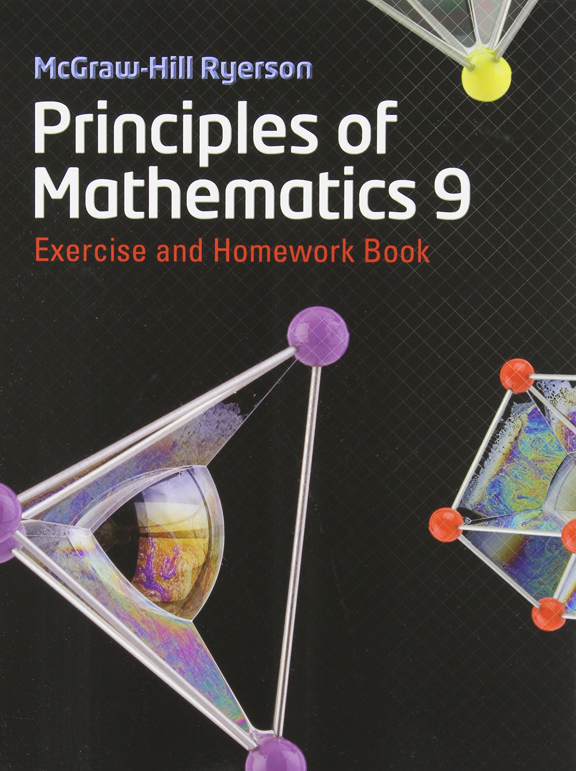 MHR Principles of Mathematics 9 Exercise and Homework Book: Mary ...
