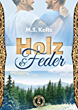 Holz und Feder: Gay Romance (German Edition)