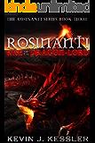 Rosinanti: Rise of the Dragon Lord (Rosinanti Series Book 3)