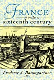 France in the Sixteenth Century