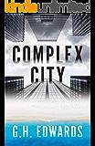 Complex City (Seven Cities Series Book Book 1)