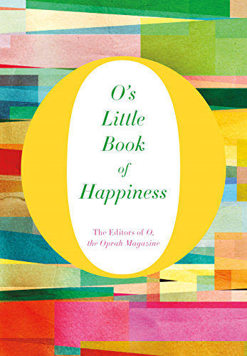 O's Little Book of Happiness (O's Little Books/Guides 1)