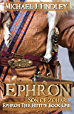 Ephron Son of Zohar (Ephron the Hittite Book 1)