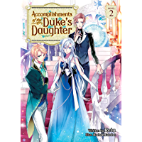 Accomplishments of the Duke's Daughter (Light Novel) Vol. 2 (English Edition)