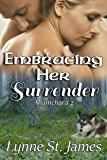 Embracing Her Surrender (Anamchara Book 2)