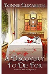A Discovery to Die For (Ash Jericho) Kindle Edition