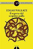 Il segreto del serpente giallo (eNewton Zeroquarantanove)