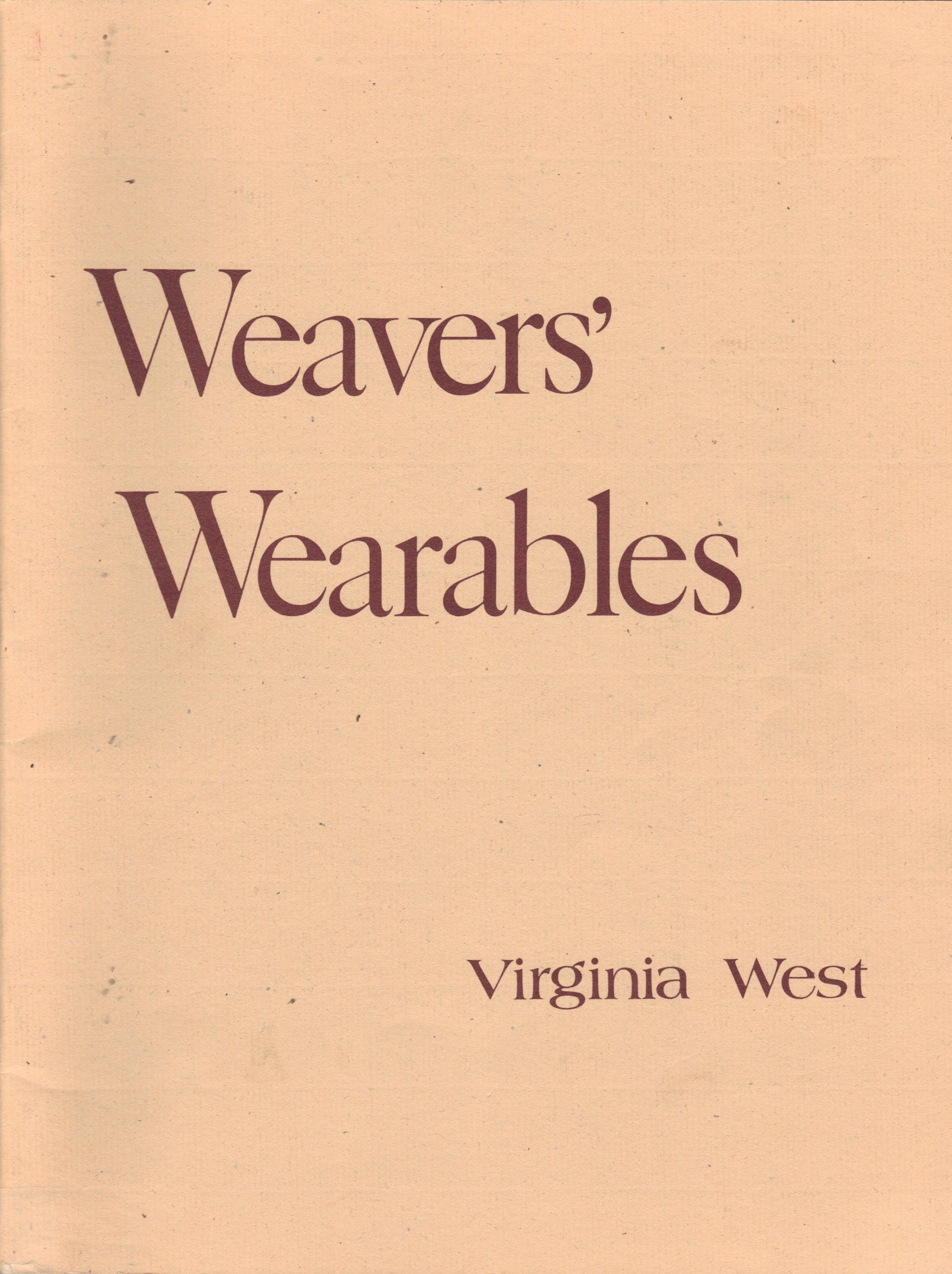 Weaver's Wearables