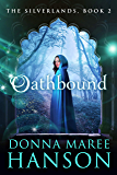 Oathbound: The Silverlands -Book two