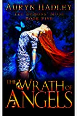 The Wrath of Angels: A Reverse Harem Paranormal Romance - Completed Series (The Demons' Muse Book 5) Kindle Edition