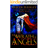 The Wrath of Angels: A Reverse Harem Paranormal Romance - Completed Series (The Demons' Muse Book 5)