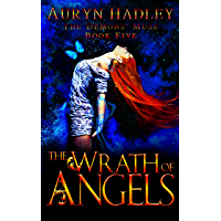 The Wrath of Angels: A Reverse Harem Paranormal Romance - Completed Series (The Demons' Muse Book 5) (English Edition)