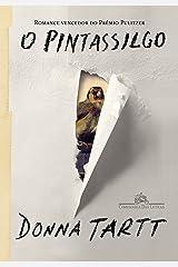 O Pintassilgo (Em Portugues do Brasil) Paperback