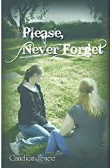 Please, Never Forget Kindle Edition