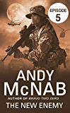 The New Enemy: Episode 5 (Liam Scott series Book 3)