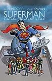 Superman. O que Aconteceu ao Homem de Aço? - Volume 1