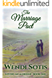 The Marriage Pact (Loving an Aldridge Book 1)
