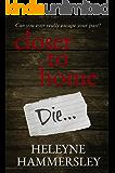 Closer To Home (DI Kate Fletcher Book 1)