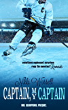 Captain, My Captain: NHL Scorpions Prequel