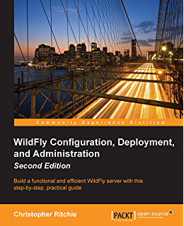 WildFly Administration Guide 16, Francesco Marchioni