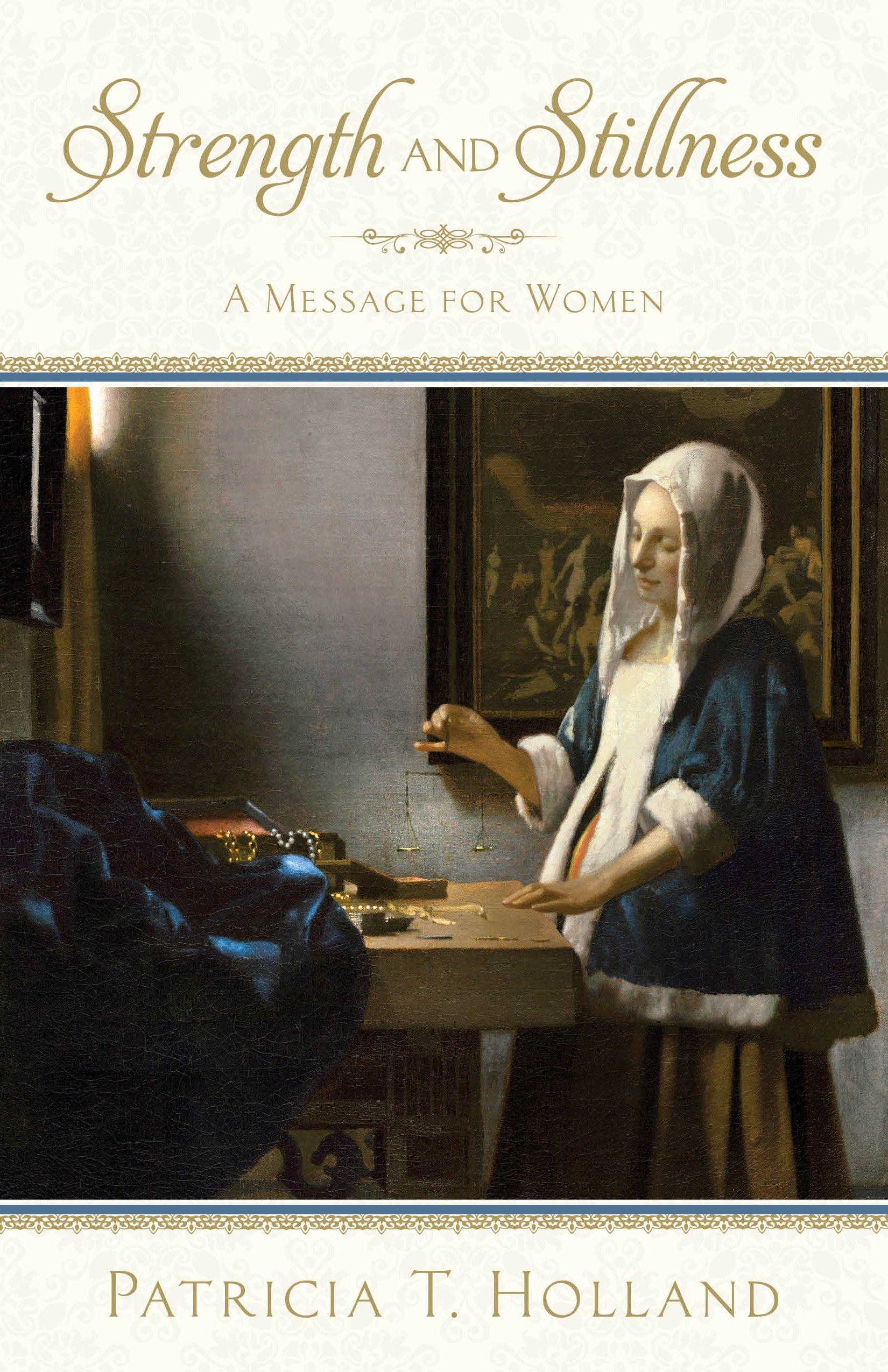 Strength and Stillness: A Message for Women