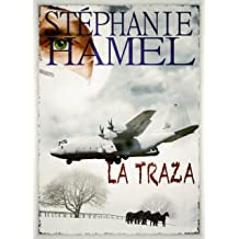 LA TRAZA (Spanish Edition) May 10, 2012