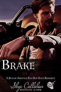 Brake: A Sins of Ashville Bad Boy Dark Romance (The Redline Series Book 3)