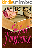 The Earl's Forgiveness: An Inspirational Romance (The Good Lord Series Book 1)