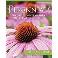 Perennials: Thriving Flower Gardens in Every Type of Light (English Edition)
