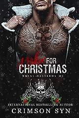 A Biker for Christmas: A Royal Bastards MC Holiday Book Kindle Edition