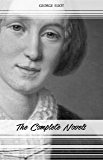 George Eliot: The Complete Novels (English Edition)