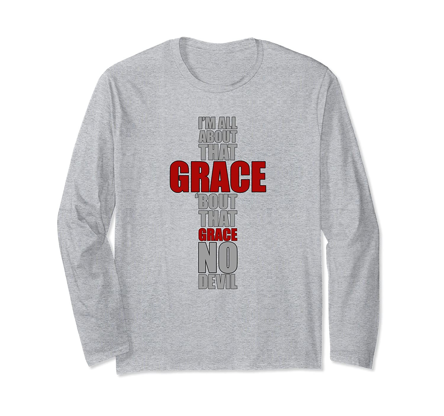 All About That Grace No Devil - God Lover Long Sleeve-mt