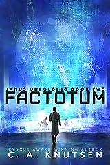 Factotum (Janus Unfolding Book 2) Kindle Edition