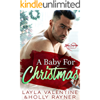 A Baby For Christmas - A Billionaire's New Baby Romance
