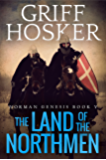 The Land of the Northmen (Norman Genesis Book 5)