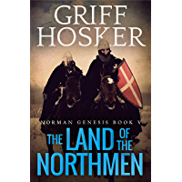 The Land of the Northmen (Norman Genesis Book 5) (English Edition)