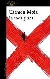 La novia gitana (La novia gitana 1) (Spanish Edition)