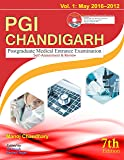 PGI Chandigarh – (Volume - 1: 2016-2012) (Postgraduate Medical Entrance Exam) (SEVENTH EDITION)