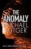 The Anomaly: The blockbuster summer thriller that will take you back to our darker origins…
