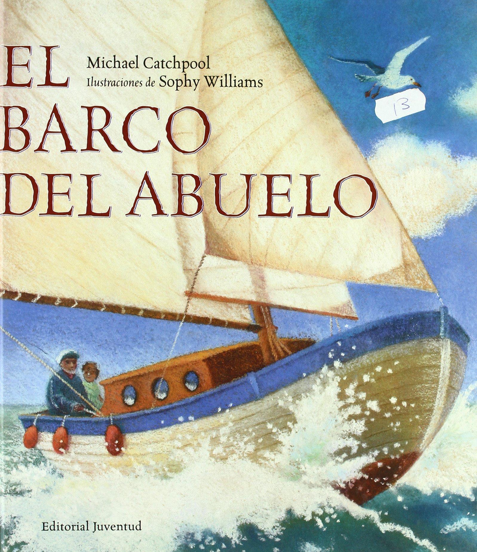 Read Online El Barco Del Abuelo/Grandpa's Boat (Albumes) (Spanish Edition) pdf epub