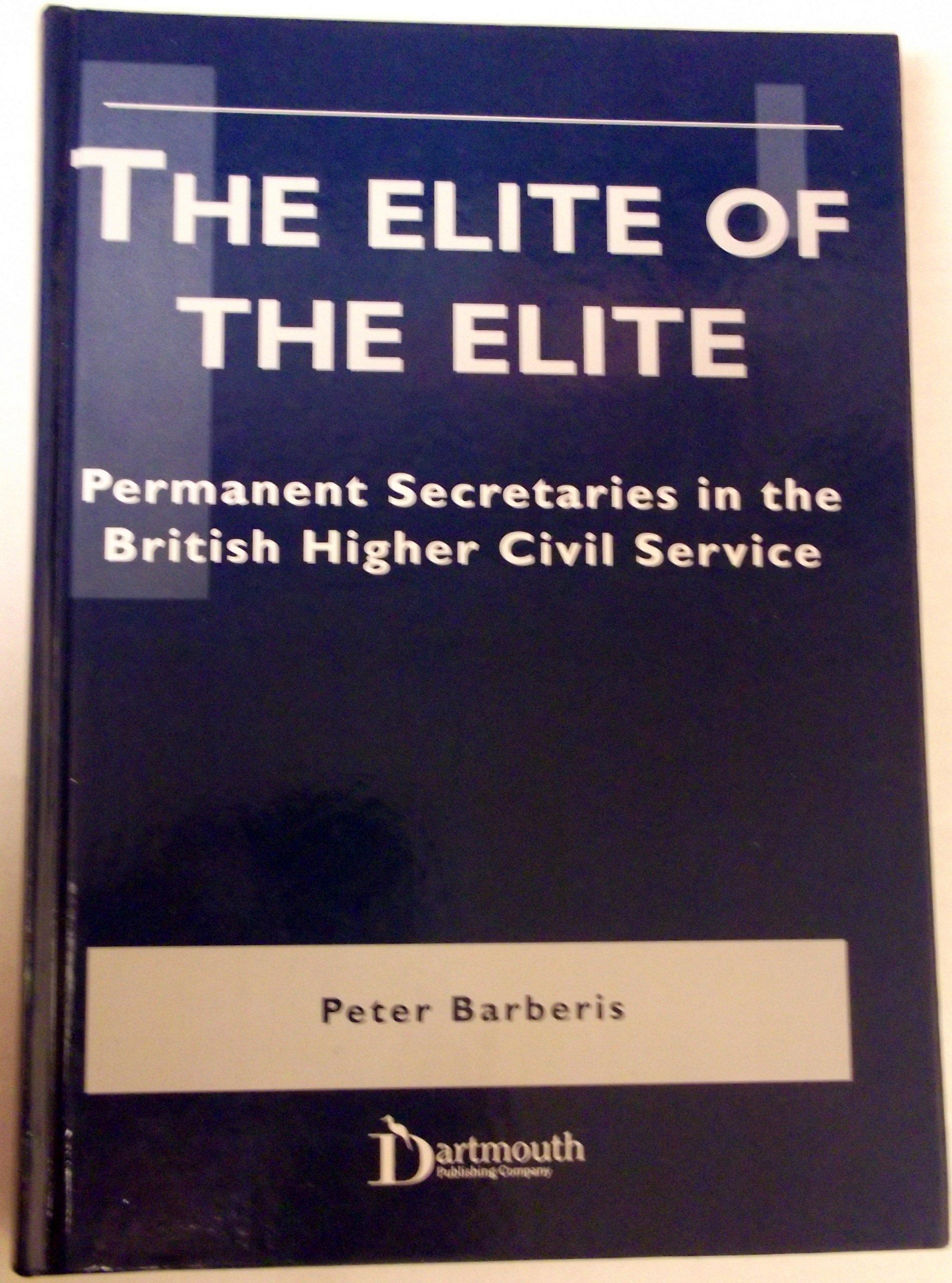 The Elite of the Elite: Permanent Secretaries in the British